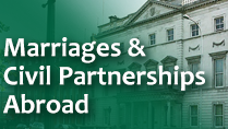 Marriages and Civil Partnerships Abroad
