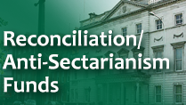 Reconciliation Anti Sectarianism Funds